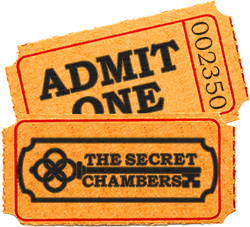 ticket - the secret chambers
